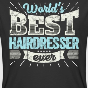 Worlds Best Hairdresser Ever Funny Gift - Men's 50/50 T-Shirt