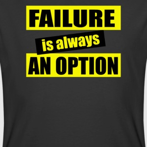 Failure is Always an Option - Men's 50/50 T-Shirt