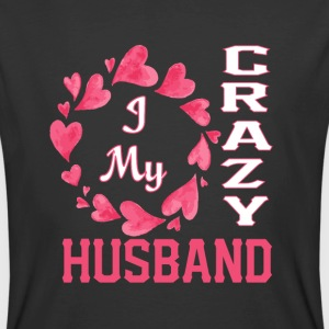 I My Crazy Husband T Shirt - Men's 50/50 T-Shirt
