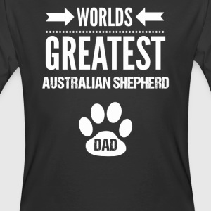 Worlds Greatest Australian Shepherd Dog Dad - Men's 50/50 T-Shirt
