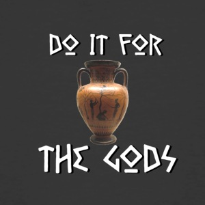 Do It For The Gods - Men's 50/50 T-Shirt