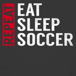 Eat Sleep Soccer Repeat Funny Sports Quote Gag - Men's 50/50 T-Shirt