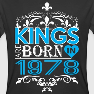 Kings Are Born In 1978 Happy Fathers Day - Men's 50/50 T-Shirt