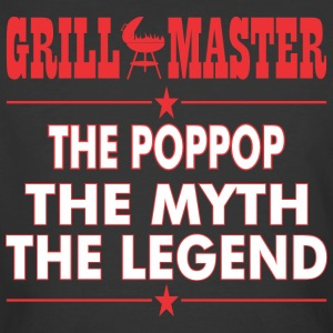 Grillmaster The Poppop The Myth The Legend BBQ - Men's 50/50 T-Shirt