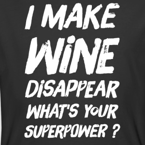 I make wine disappear what's your superpower ? - Men's 50/50 T-Shirt