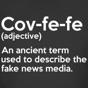 Covfefe Adjective Meaning - Men's 50/50 T-Shirt