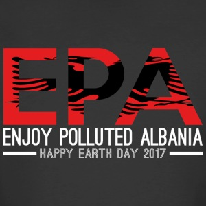 EPA Enjoy Polluted Albania Happy Earth Day 2017 - Men's 50/50 T-Shirt