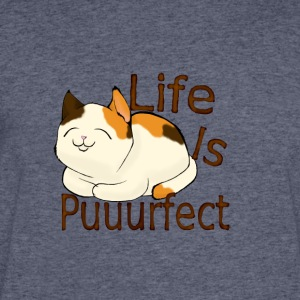 life is perfect when you're a cat - Men's 50/50 T-Shirt