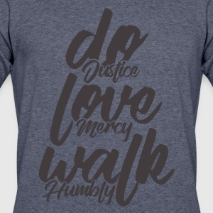 Do Justice. Love Mercy. Walk Humbly - Men's 50/50 T-Shirt