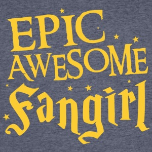 epic awesome fangirl T Shirt - Men's 50/50 T-Shirt