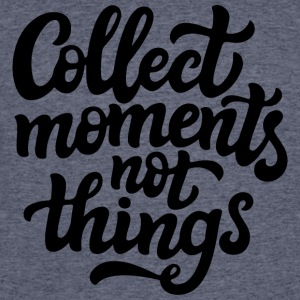 Collect moments not things - Men's 50/50 T-Shirt