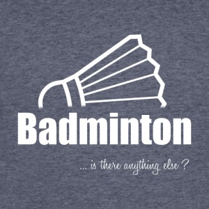Badminton-Is there anything else?- Shirt, Hoodie - Men's 50/50 T-Shirt