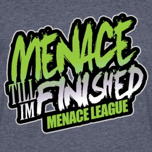 Menace Till im Finished-Menace League - Men's 50/50 T-Shirt