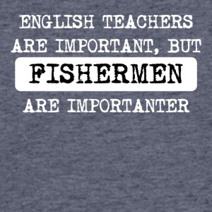 Fishermen Are Importanter - Men's 50/50 T-Shirt