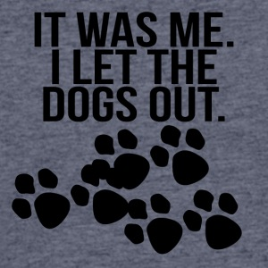 it was me i let the dogs out black - Men's 50/50 T-Shirt