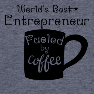 World's Best Entrepreneur Fueled By Coffee - Men's 50/50 T-Shirt