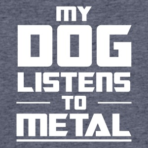 My Dog listens to metal - Men's 50/50 T-Shirt