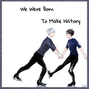 Yuri On Ice; We Were Born To Make History - Men's 50/50 T-Shirt