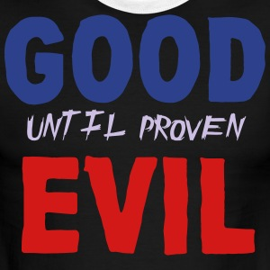 good until proven evil filled - Men's Ringer T-Shirt