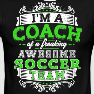 I'm a coach of a freaking awesome soccer team - Men's Ringer T-Shirt