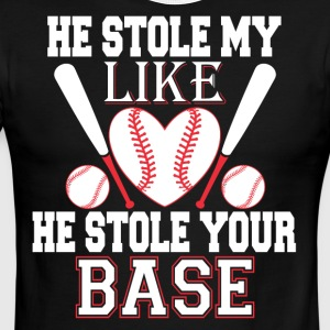 He Stole My Like He Stole Your Base T Shirt - Men's Ringer T-Shirt
