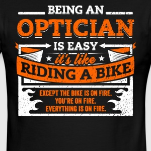 Optician Shirt: Being A Optician Is Easy - Men's Ringer T-Shirt