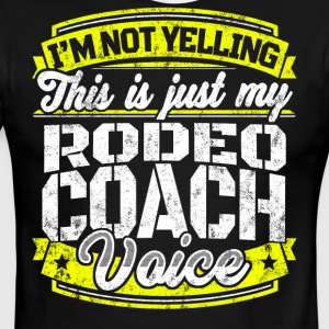 Funny Rodeo coach: My Rodeo Coach Voice - Men's Ringer T-Shirt