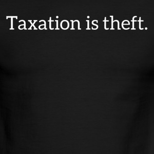 Taxation is theft - Men's Ringer T-Shirt