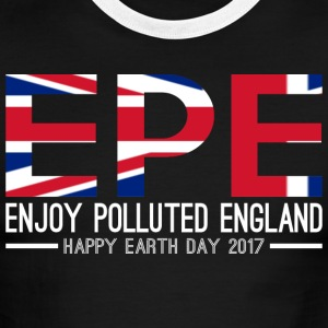 EPE Enjoy Polluted England Happy Earth Day 2017 - Men's Ringer T-Shirt