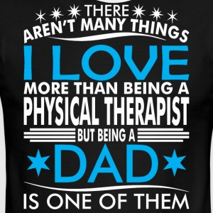 There Arent Many Things Love Being Physical Dad - Men's Ringer T-Shirt