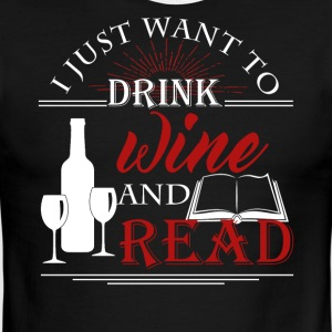 Drink Wine And Read Books Shirt - Men's Ringer T-Shirt