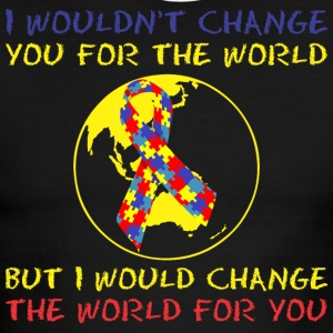 I Wouldnt Change You For World Would Change World - Men's Ringer T-Shirt
