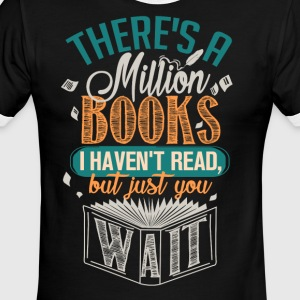 There's A Million Books I Haven't Read - Men's Ringer T-Shirt