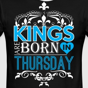 Kings Are Born In Thursday Happy Fathers Day - Men's Ringer T-Shirt