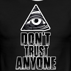 Don't trust ANYONE ! illuminati.org - Men's Ringer T-Shirt