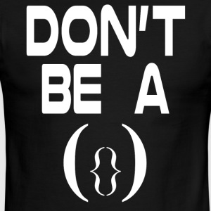 Don't Be A Pussy - Men's Ringer T-Shirt