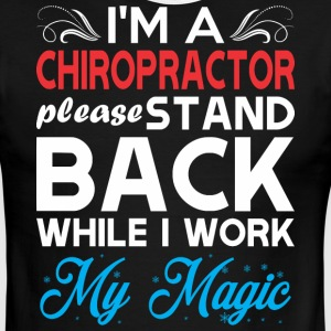 Im Chiropractor Stand Back I Work My Magic - Men's Ringer T-Shirt