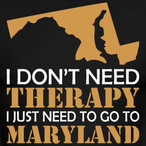 I Dont Need Therapy I Just Want To Go Maryland - Men's Ringer T-Shirt