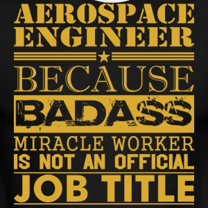 Aerospace Engineer Because Miracle Worker Not Job - Men's Ringer T-Shirt