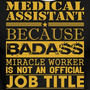 Medical Assistant Because Miracle Worker Not Job - Men's Ringer T-Shirt