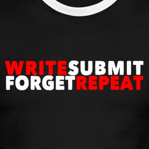 Write Submit Forget Repeat - Men's Ringer T-Shirt