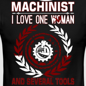 Machinist I Love One Woman Several Tools - Men's Ringer T-Shirt