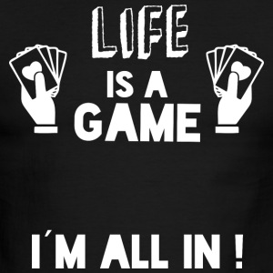 LIFE IS A GAME - IAM ALL IN white - Men's Ringer T-Shirt