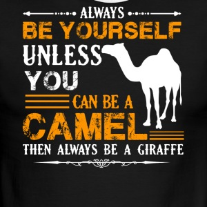 Always Be A Camel Shirts - Men's Ringer T-Shirt