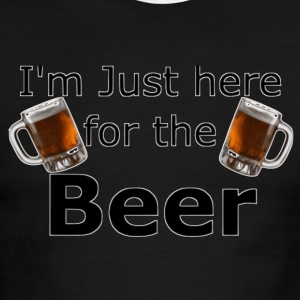 I'm Just here for the beer - Men's Ringer T-Shirt
