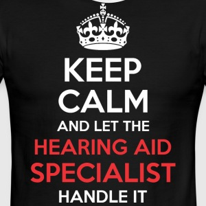 Keep Calm And Let Hearing Aid Specialist Handle It - Men's Ringer T-Shirt