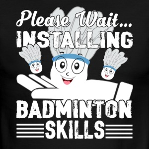 PLEASE WAIT INSTALLING BADMINTON SHIRT - Men's Ringer T-Shirt