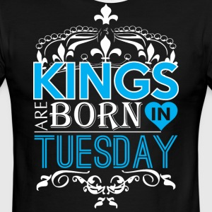Kings Are Born In Tuesday Happy Fathers Day - Men's Ringer T-Shirt