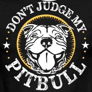 Don't judge my Pitbull - Men's Ringer T-Shirt