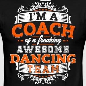 I'm a coach of a freaking awesome dancing team - Men's Ringer T-Shirt